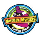 Smoky Mountain Murder Mystery Pigeon Forge
